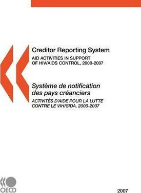 Creditor Reporting System on Aid Activities 2007  Aid Activities in Support of HIV/AIDS Control