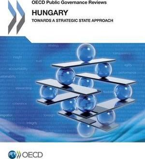 Hungary : towards a strategic state approach