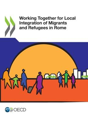Working together for local integration of migrants and refugees in Rome