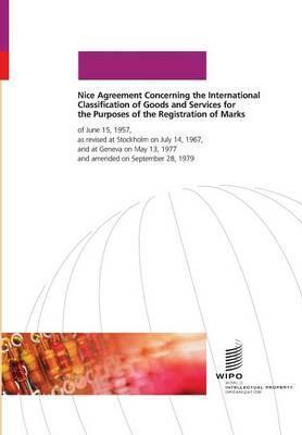 Nice Agreement Concerning the International Classification of Goods and Services for the Purposes of the Registration of Marks
