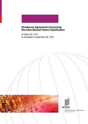 Strasbourg Agreement Concerning the International Patent Classification