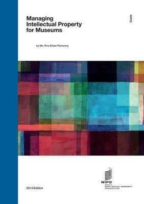 WIPO Guide on Managing Intellectual Property for Museums