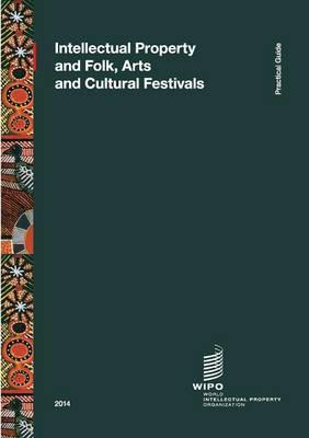 Intellectual Property and Folk, Arts and Cultural Festivals