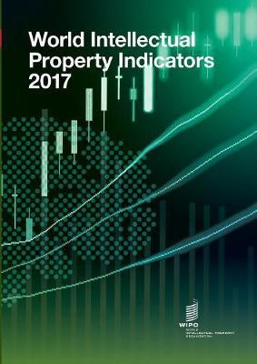 World Intellectual Property Indicators - 2017