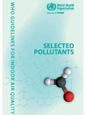 WHO Guidelines for Indoor Air Quality  Selected Pollutants