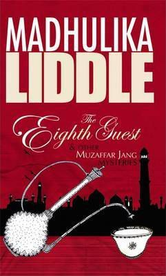 The Eighth Guest and Other Muzzaffar Jang Mysteries