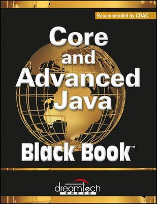 Core and Advanced Java, Black Book, Recommended by Cdac
