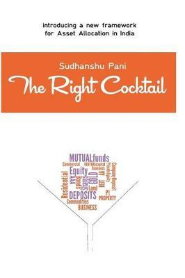 The Right Cocktail: Asset Allocation and Wealth Management in India