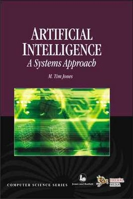 Artificial Intelligence  A System Approach (with CD)