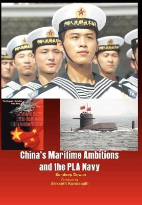 China's Maritime Ambitions and the PLA Navy