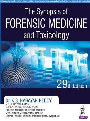 The Synopsis Of Forensic Medicine And Toxicology K S Narayan Reddy 9789386150288