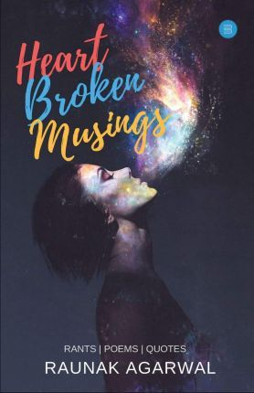 Heart Broken Musings