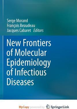 New Frontiers of Molecular Epidemiology of Infectious Diseases