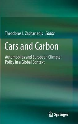 Cars and Carbon  Automobiles and European Climate Policy in a Global Context