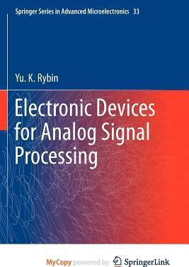 Electronic Devices for Analog Signal Processing