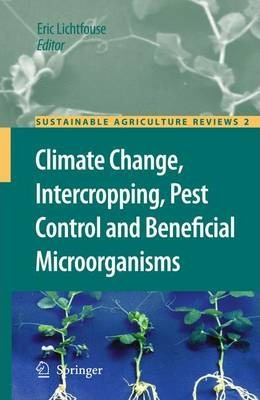 Climate Change, Intercropping, Pest Control and Beneficial Microorganisms