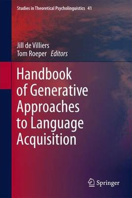 Handbook of Generative Approaches to Language Acquisition