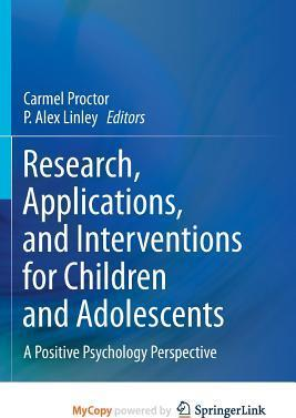 Research, Applications, and Interventions for Children and Adolescents