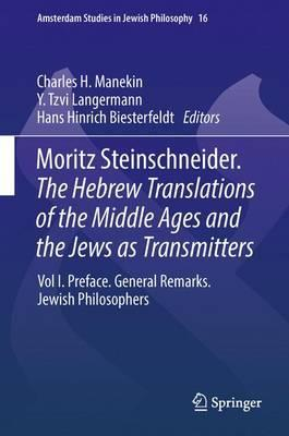 The Hebrew Translations of the Middle Ages and the Jews as Transmitters