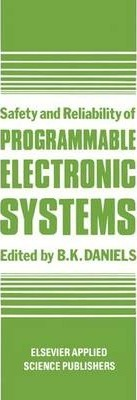 Safety and Reliability of Programmable Electronic Systems