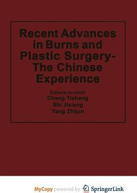 Recent Advances in Burns and Plastic Surgery - The Chinese Experience