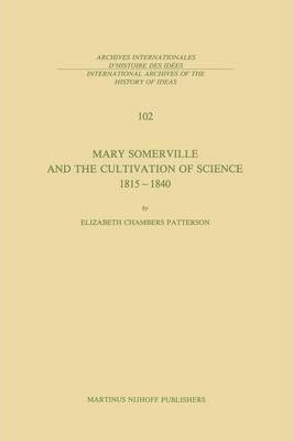 Mary Somerville and the Cultivation of Science, 1815-1840