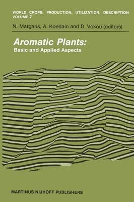 Aromatic Plants: Basic and Applied Aspects