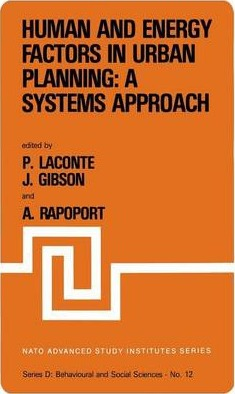 Human and Energy Factors in Urban Planning: A Systems Approach