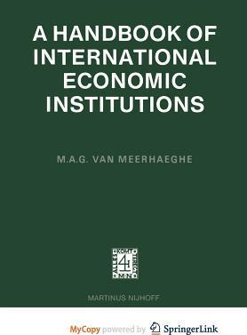 A Handbook of International Economic Institutions