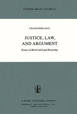 Justice, Law, and Argument