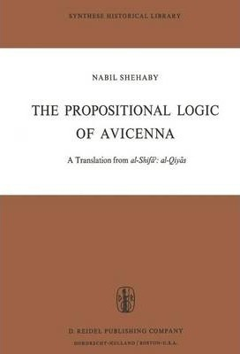 The Propositional Logic of Avicenna