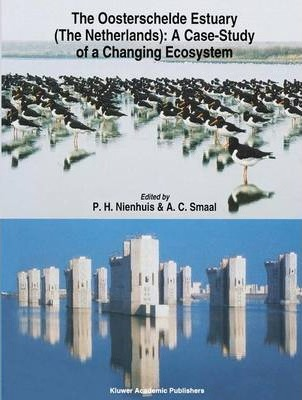 The Oosterschelde Estuary (The Netherlands): a Case-Study of a Changing Ecosystem