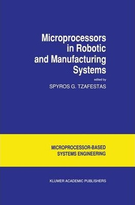 Microprocessors in Robotic and Manufacturing Systems