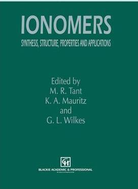 Ionomers: Synthesis, structure, properties and applications
