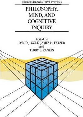 Philosophy, Mind, and Cognitive Inquiry: Resources for Understanding Mental Processes