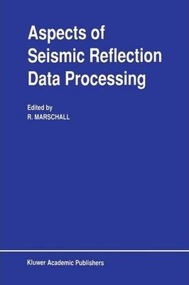 Aspects of Seismic Reflection Data Processing