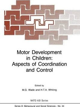 Motor Development in Children: Aspects of Coordination and Control