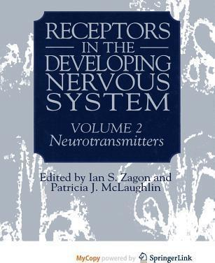 Receptors in the Developing Nervous System