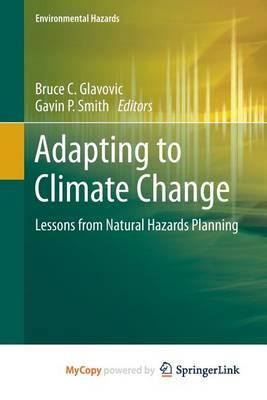Adapting to Climate Change : Lessons from Natural Hazards Planning thumbnail