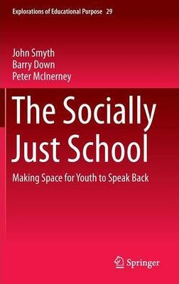 The Socially Just School