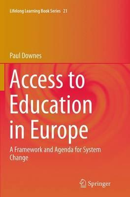 Access to Education in Europe: A Framework and Agenda for System Change