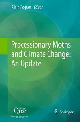 Processionary Moths and Climate Change: An Update