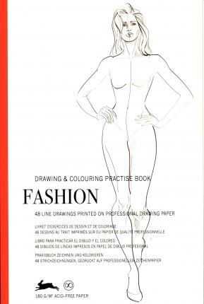 Fashion : Drawing & Colouring Practise Book