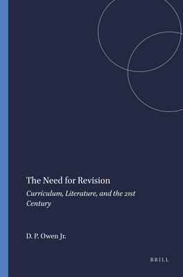 The Need for Revision: Curriculum, Literature, and the 21st Century