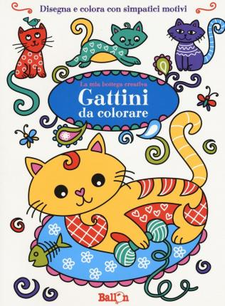 Gattini da colorare. La mia bottega creativa