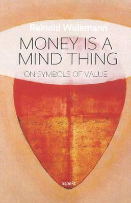 Money is a Mind Thing
