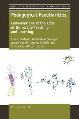 Pedagogical Peculiarities : Conversations at the Edge of University Teaching and Learning