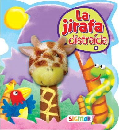 La jirafa distraida / The distracted giraffe