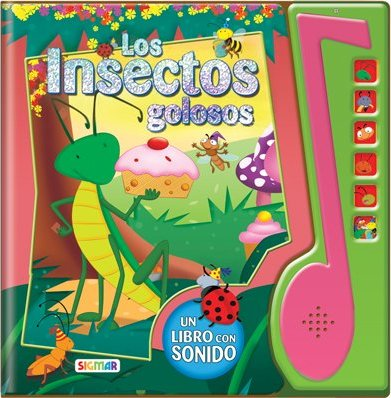 Los insectos golosos / Sweet tooth Insects