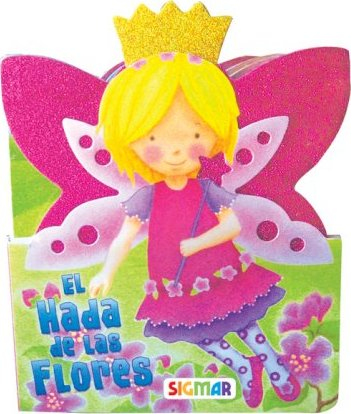 El hada de las flores / The flower fairy